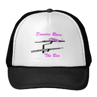 Dancers Raise The Bar (For Light Colored Products) Trucker Hat