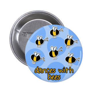 dances with bees pinback buttons