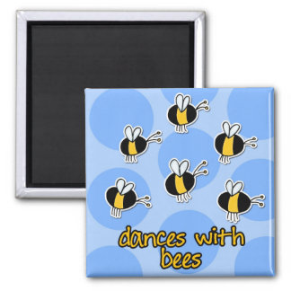 dances with bees fridge magnet