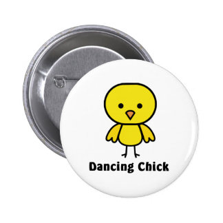 Dancing Chick Pinback Buttons
