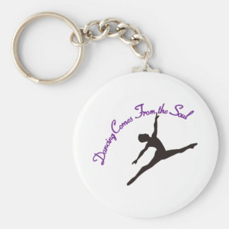 Dancing Comes From the Soul Keychain