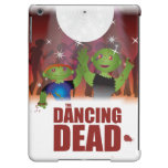 Dancing Dead Case For iPad Air