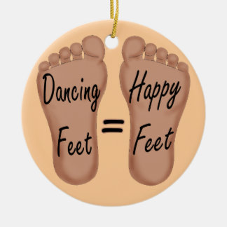 Dancing Feet Are Happy Feet Christmas Ornament