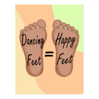 Dancing Feet Are Happy Feet Post Cards