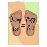 Dancing Feet Are Happy Feet Stationery Note Card
