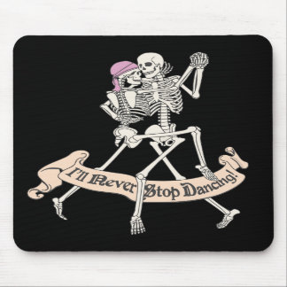 Dancing Forever Mouse Pad