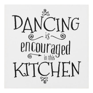 Dancing is encouraged in this kitchen - wall art