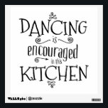 "Dancing is encouraged in this kitchen - wall decal<br><div class=""desc"">You&#39;ve gotta dance in the kitchen. Life would just be... .depressing without dancing in the kitchen. While you dance away the worries of the day, think of all the generations before you who have danced to their wireless or fiddle while soup was on the stove. When the dog is barking...</div>"