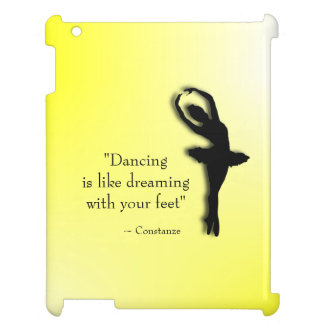Dancing is Like Dreaming Ballet iPad Cases