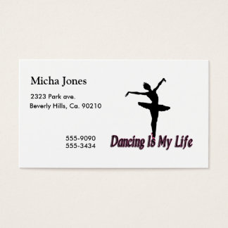 Dancing Is My Life Business Card