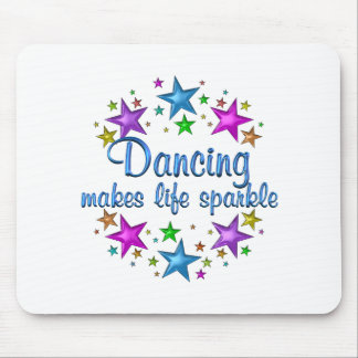 Dancing Makes Life Sparkle Mouse Pad