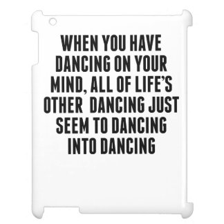 Dancing On Your Mind iPad Case
