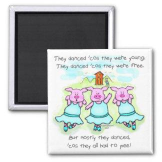 Dancing Pig Poem 2 Inch Square Magnet