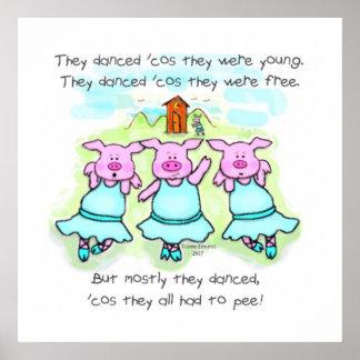 Dancing Pig Poem Art Print