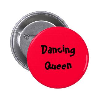 Dancing Queen Pin Redondo De 2 Pulgadas
