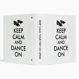Dancing Shoes Customizable Keep Calm and Dance On Binder