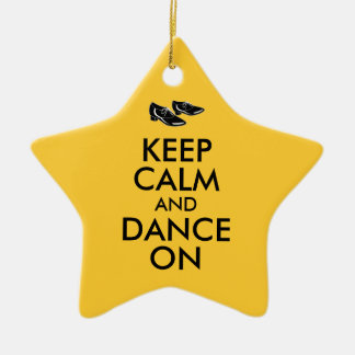 Dancing Shoes Customizable Keep Calm and Dance On Ceramic Ornament