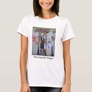 Dancing the Sango! graffiti tee-shirt T-Shirt