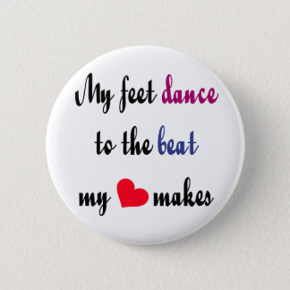 Dancing to the Beat Button(s) Pinback Button