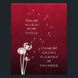"Dandelion Art - Raise your words Photo Print<br><div class=""desc"">This inspirational art print has a quote by Rumi that states: &quot;Raise your words,  not your voice. It is rain that grows flowers,  not thunder.&quot;</div>"