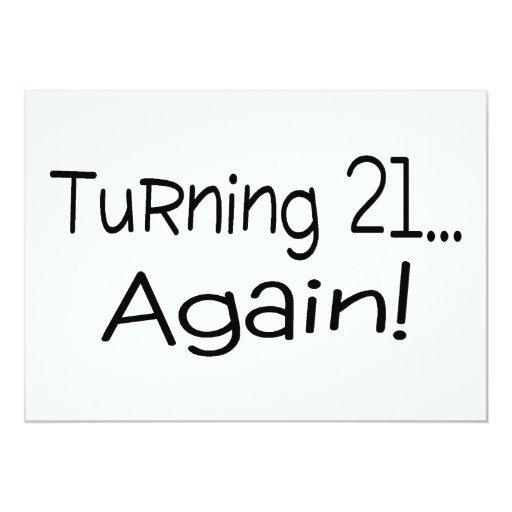 """Dando vuelta a 21 otra vez invitación 5"""" x 7"""""""