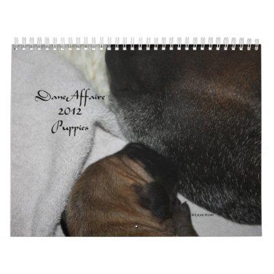 Dane Affaire - 2012 Puppies Calendars