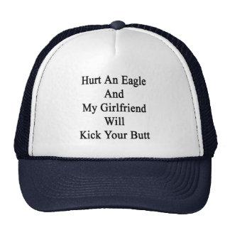 Dañe Eagle y mi novia golpeará su con el pie pero Gorros Bordados