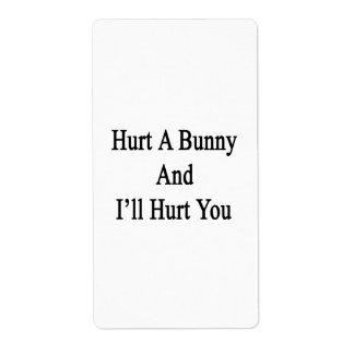 Dañe un conejito y le dañaré etiquetas de envío