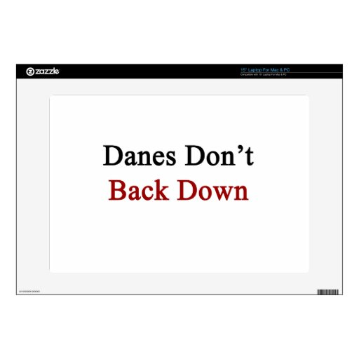 """Danes Don't Back Down Decal For 15"""" Laptop"""