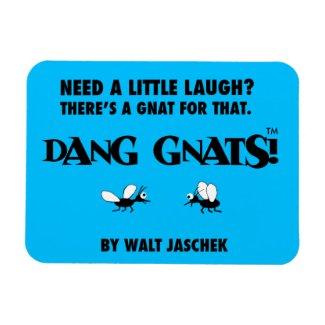 Dang Gnats! Magnet