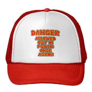 Danger - Allowed Out In Public Trucker Hat