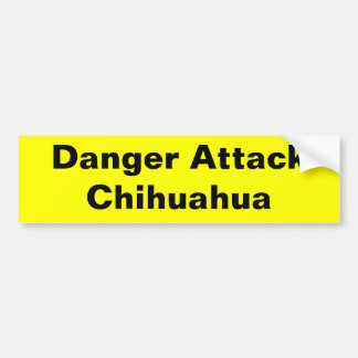 Danger Attack Chihuahua Bumper Sticker