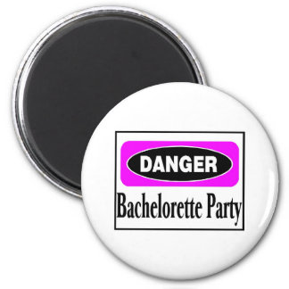 Danger Bachelorette Party 2 Inch Round Magnet