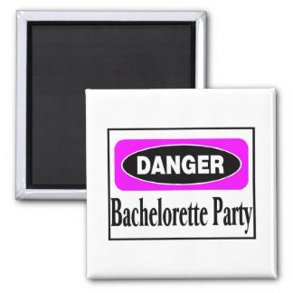 Danger Bachelorette Party 2 Inch Square Magnet