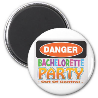 Danger bachelorette party funny bridal party 2 inch round magnet