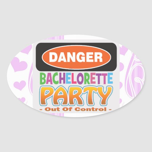 Danger bachelorette party funny bridal party oval sticker