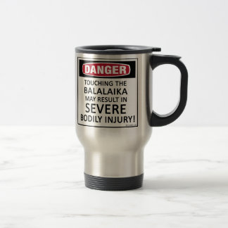 Danger Balalaika Travel Mug
