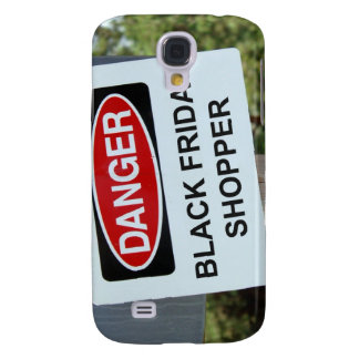 Danger Black Friday Shopper sign Galaxy S4 Cover