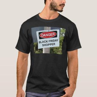 Danger Black Friday Shopper T-Shirt