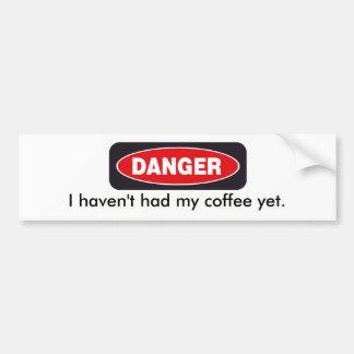 danger car bumper sticker