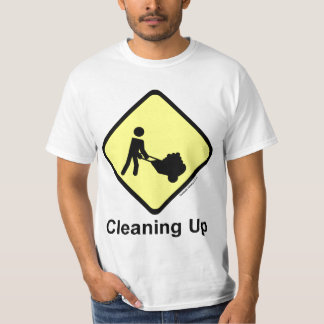 Danger Cleaning Up T-Shirt