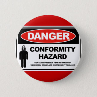 Danger Conformity Hazard Button