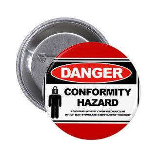 Danger Conformity Hazard Pinback Buttons