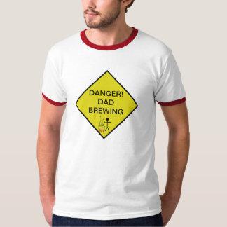 DANGER! DAD BREWING T-Shirt