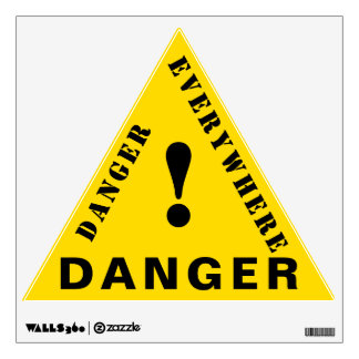 DANGER Danger Everywhere Wall Decal