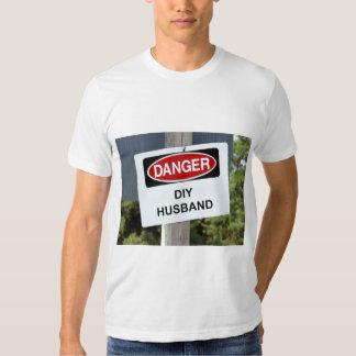 Danger DIY Husband sign Shirt