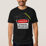 Danger! Do not touch the cajon! Shirts