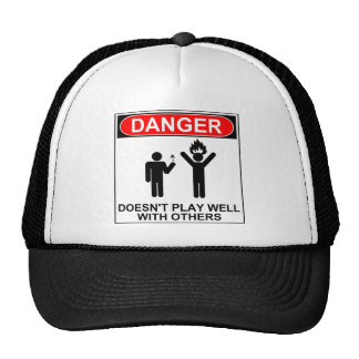 Danger: Doesn't Play Well With Others Trucker Hat