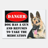 Danger, Dog has Gun - Customized Lawn Sign