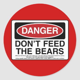 DANGER: Don't Feed the Bears Classic Round Sticker